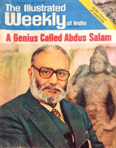 Prof. Abdus Salam on the  cover of The Illustrated Weekly of India.